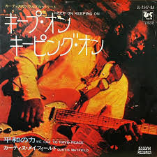 <b>Curtis Mayfield</b> - <b>Keep</b> On Keeping On / We Got To Have Peace ...