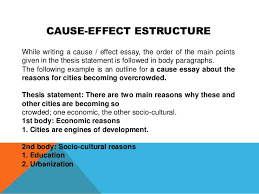 structure of cause and effect essay cause effect estructure while writing a cause  effect essay