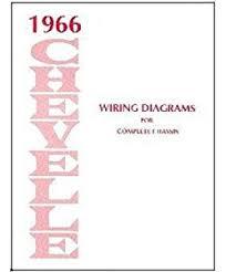 amazon com 1966 chevrolet chevelle electrical wiring diagrams 1966 chevrolet chevelle electrical wiring diagrams schematics mechanic oem book
