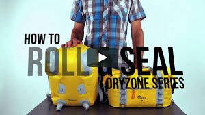 How to properly seal the <b>DryZone</b> Duffle 20L and <b>DryZone Backpack</b> ...