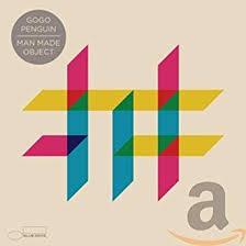 <b>Man</b> Made Object: <b>GoGo Penguin</b>: Amazon.ca: Music