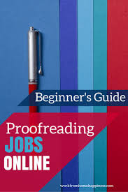 1000 ideas about online editing jobs work from proofreading jobs online complete beginner s guide
