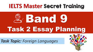 ielts task band essay planning language ielts task 2 band 9 essay planning language