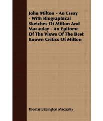 john milton essay john milton essay essay writing service you can john milton an essay biographical sketches of milton and john milton an essay biographical