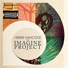 <b>Hancock</b>, <b>Herbie</b> - Imagine Project - Amazon.com Music
