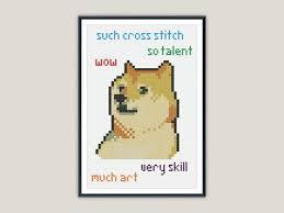 Doge Meme Cross Stitch - PATTERN | Doge Meme, Doge and Cross ... via Relatably.com
