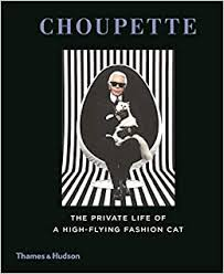 Choupette: The Private Life of a High-Flying <b>Fashion Cat</b>: Amazon ...
