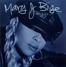 <b>Mary J</b>. <b>Blige</b> - <b>My</b> Life | Releases | Discogs