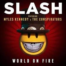 <b>World on</b> Fire (<b>Slash</b> song) - Wikipedia