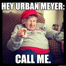 Hey Urban Meyer: Call me. - Misc - quickmeme via Relatably.com
