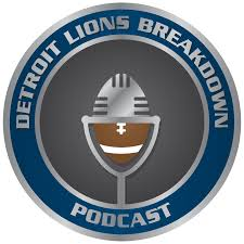 Detroit Lions Breakdown Podcast