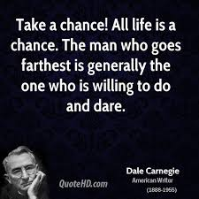 Take A Chance Quotes - Page 1 | QuoteHD