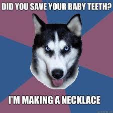 Creeper Canine memes | quickmeme via Relatably.com