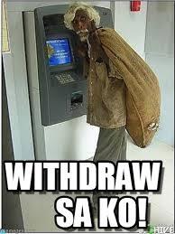 Sa Ko! - Atm Machine meme on Memegen via Relatably.com