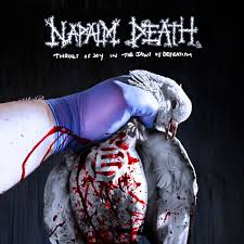 Album Review: <b>NAPALM DEATH Throes</b> of Joy in the Jaws of ...