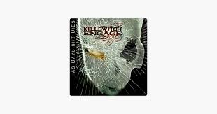 ‎As <b>Daylight Dies</b> by Killswitch Engage on Apple Music