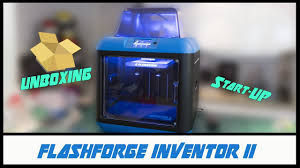 <b>FlashForge Inventor 2</b>   Unboxing and first Start Up - YouTube