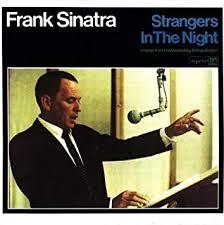 <b>Strangers</b> In The Night: Amazon.co.uk: Music