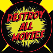 Destroy All Movies: The Movie Review Show