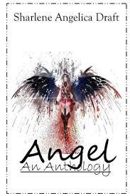 <b>Angel: An</b> Anthology by <b>Sharlene Draft</b>, Paperback | Barnes & Noble®