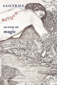 ssotbme revised an essay on magic by ramsey dukes  ssotbme revised an essay on magic by ramsey dukes  reviews discussion bookclubs lists