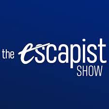 The Escapist Show