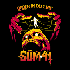 <b>SUM 41</b> | ORDER IN DECLINE