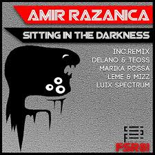 <b>Sitting in the Darkness</b> (Delano & Teoss Remix) by Amir Razanica ...