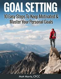 cheap goal setting theory goal setting theory deals on line goal setting 10 easy steps to keep motivated master your personal goals goal