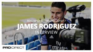 interview james rodriguez real madrid third kit interview james rodriguez real madrid third kit