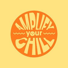 Amplify Your Chill