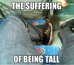 FunniestMemes.com - Funny Memes - [The Suffering Of Being Tall...] via Relatably.com