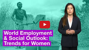 World Employment and Social Outlook: Trends for <b>women 2017</b>