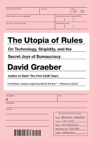 dead zones and flying cars on the utopia of rules david graeber ldquo