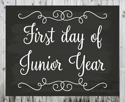 first and last day of junior year printable picture prop 128270zoom