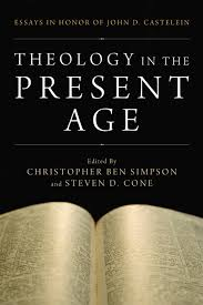 theology in the present age com print email middot cover