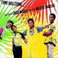 The Time Has Come: The Best of Ziggy Marley & the Melody Makers