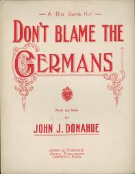 world war i in u s popular culture digital collections for the don t blame the germans