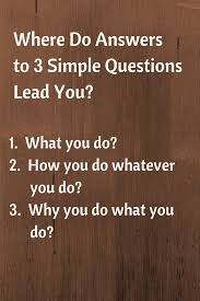where do answers to 3 simple questions lead you 3 simple questions