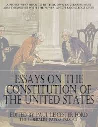 essay on united states of america essay on united states of essays on the constitution of the united states the federalist essay on the united states of