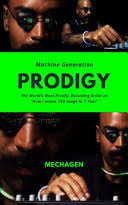 Machine Generation <b>PRODIGY: The</b> World's Most Prolific Artist on ...