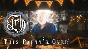 <b>Fish</b> - This <b>Party's</b> Over (Official Video) - YouTube
