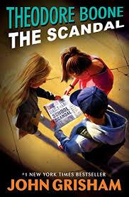 Theodore Boone: The Scandal eBook: John Grisham ... - Amazon.com