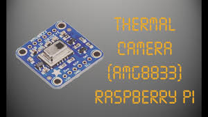 <b>Thermal Camera</b> (<b>AMG8833</b>) Raspberry Pi - YouTube