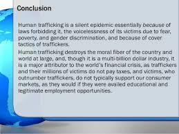 human trafficking the issue versus propaganda  amp  its ultimate solution   conclusionhuman trafficking