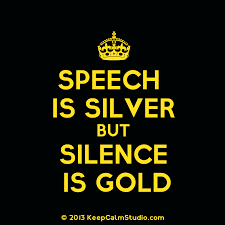 speech is silver silence is golden essay speech is silver silence is gold
