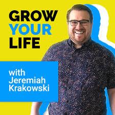 Grow Your Life