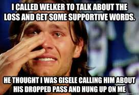 I CALLED WELKER TO TALK ABOUT THE LOSS AND GET SOME SUPPORTIVE ... via Relatably.com