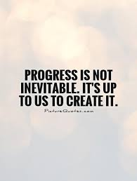 Progress Quotes And Sayings. QuotesGram