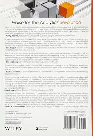 the analytics revolution how to improve your business by making the analytics revolution how to improve your business by making analytics operational in the big data era bill franks 9781118873670 amazon com books